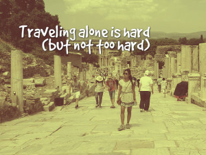 Traveling Alone Quotes with Pictures