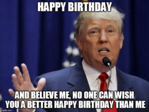 happy birthday meme trump