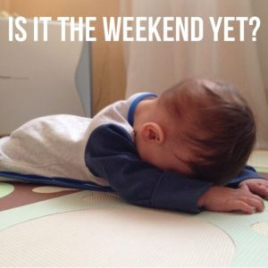 is it the weekend yet quotes
