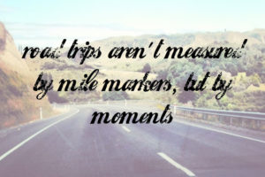 quotes on road trip