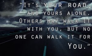 walking alone in the road quotes