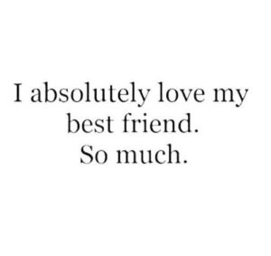 BFF Love Quotes