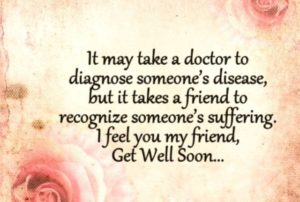 Encouraging Quotes for Sick Friend