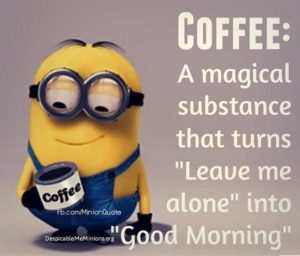 Funny Good Morning Coffee Quotes