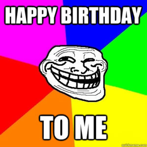 Funny Happy Birthday to Me Images