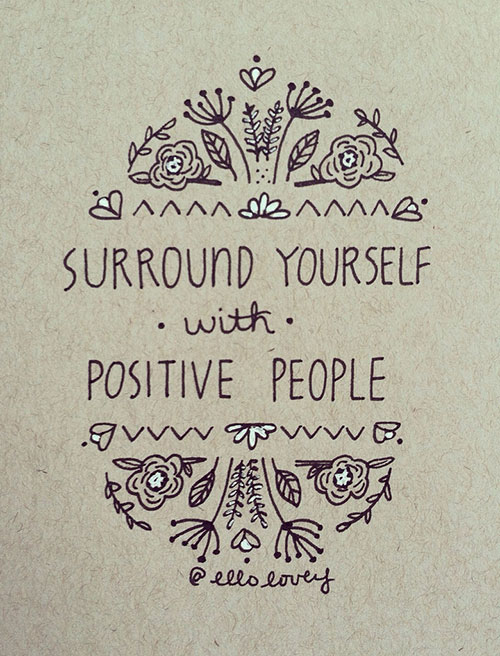 Quotes About Surrounding Yourself With Positive Energy Ace Energy