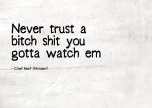 Chief Keef Picture Quotes