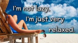 Funny Sayings about Lazy