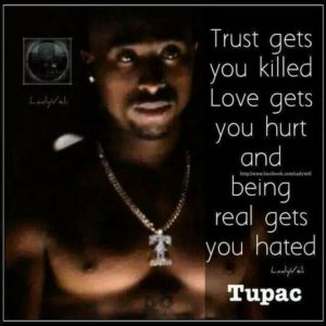 Greatest inspirational rap quotes Tupac 2pac