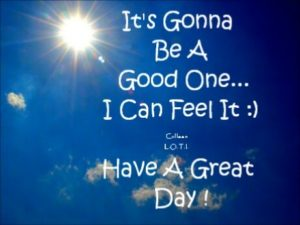 Have a great day quotes and images