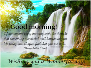 Have a wonderful day quotes