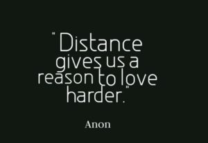 Long Distance Relationships Quotes by Anon