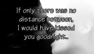 Love quotes for long distance relationship for him