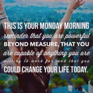 Motivational Quotes for Monday Morning