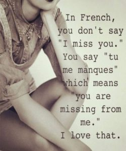 Quote for him saying that i miss you