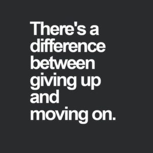 Quotes about giving up on someone and moving on