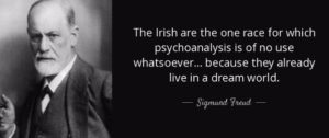 Sigmund Freud Irish Quotes