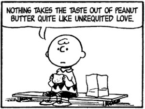 Unrequited Love Quotes Peanut butter