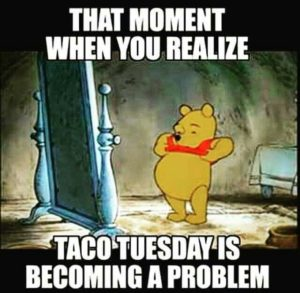 Funny Taco Tuesday Morning