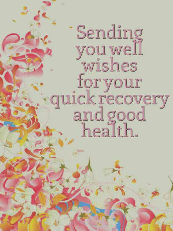 101 Get Well Soon Quotes, Sayings, Messages, Greetings & Images