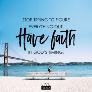 Quotes about Having Faith in God's timing