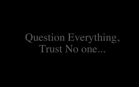 100 Most Popular Trust No One Quotes Sayings And Images