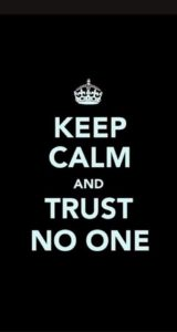 trust no one funny quotes