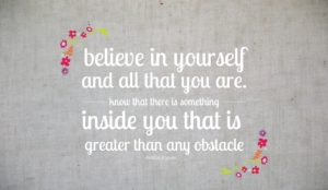 Believe In Yourself Quotes and Sayng