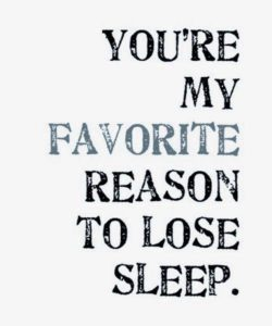 Can't Sleep Quotes for Him