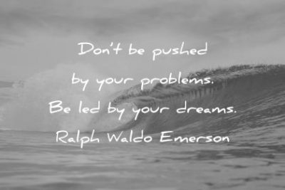 Quotes About Dreams By Ralph Waldo Emerson