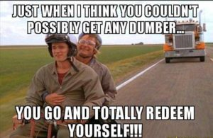 Dumb and Dumber Quote Image