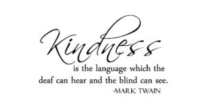 Kindness Quotes by Mark Twain
