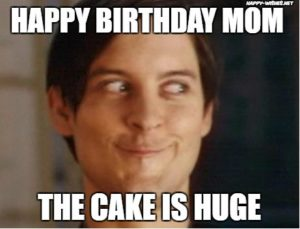 Funny Happy Birthday Meme Mom