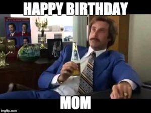 Mom Happy Birthday Memes