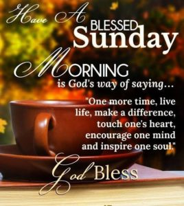 Blessed Sunday Morning Quotes