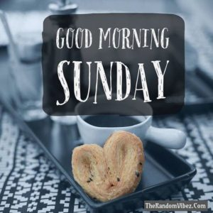 Good morning Sunday (1)