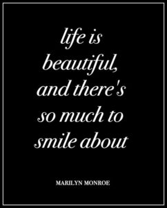 Inspirational Life is Beautiful Quotes