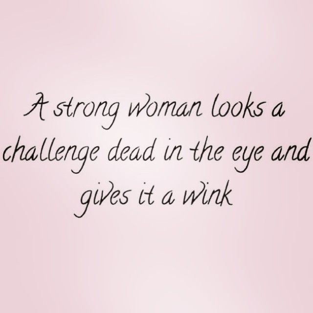 quote on women strength quotes about women strength