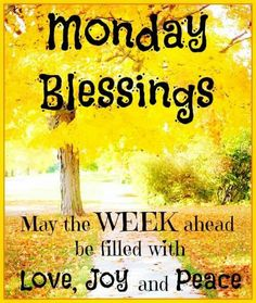 Blessings for Monday Pictures Quotes