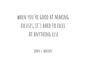 Best Quotes about Excuses