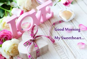 Cute Good Morning My Love Wishes