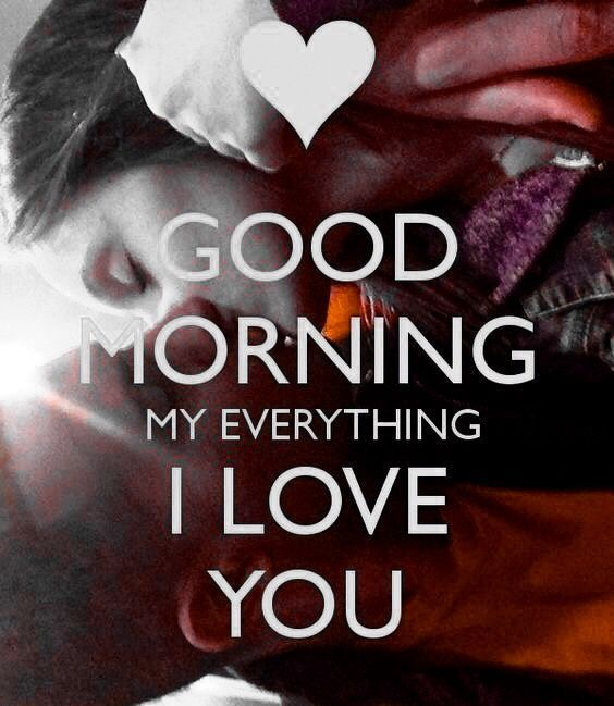 Love Quotes With Good Morning: 100+ Most Romantic Good Morning My Love Quotes & Images