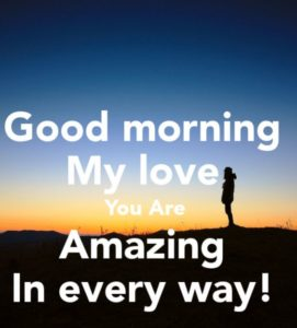 Good Morning Wishes for My Love