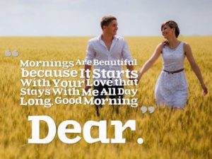 Quotes of Good Morning to My Love
