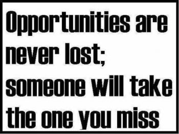 Popular Sayings on Missed Opportunity