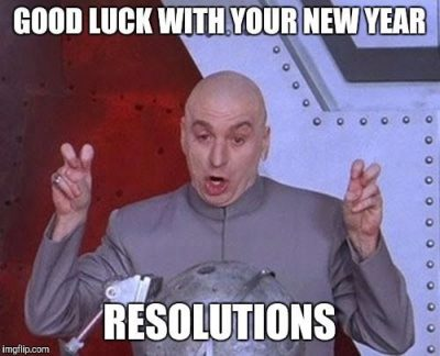 New Years Resolution Meme