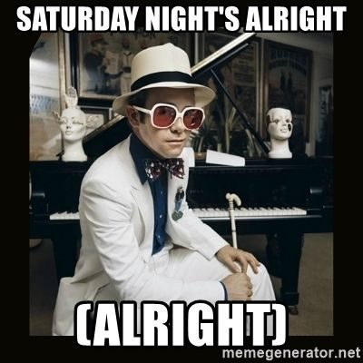 Night On Saturday Memes