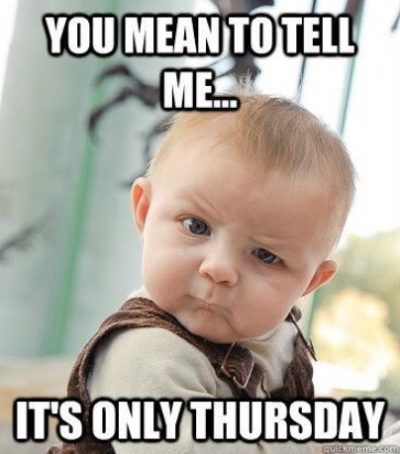 Thursday Baby Meme