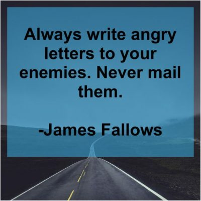 Angry With Enemies Quotes