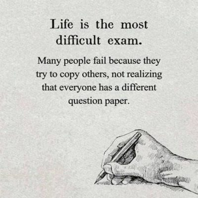 Exams Of Life Quotes